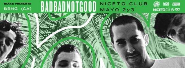 BADBADNOTGOOD por primera vez en Argentina @ Niceto Club | Ciudad Autónoma de Buenos Aires | Argentina