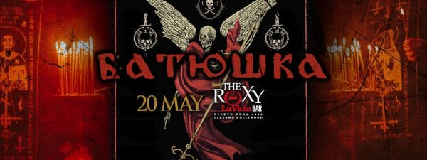 BATUSHKA en Buenos Aires @ The Roxy Live - La Viola Bar | Buenos Aires | Argentina