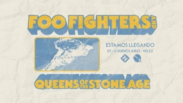 FOO FIGHTERS y QUEENS OF THE STONE AGE en Argentina @ Estadio Velez Sarsfield | Buenos Aires | Argentina