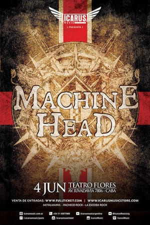 MACHINE HEAD EN ARGENTINA – AN EVENING WITH MACHINE HEAD TOUR 2015