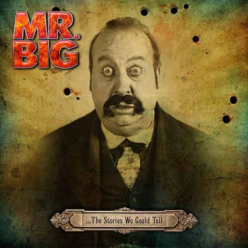 MrBig-TheStoriesWeCouldTell