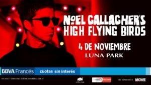 Todo listo para el show de NOEL GALLAGHER'S HIGH FLYING BIRDS en Buenos Aires