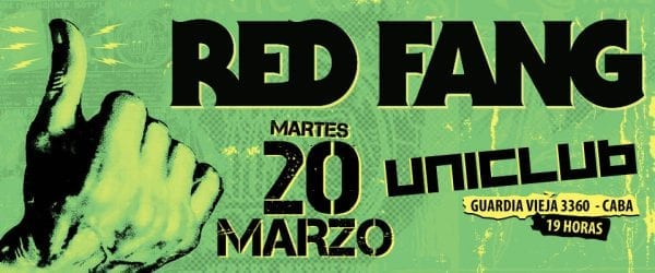 RED FANG en Buenos Aires @ Uniclub. | Buenos Aires | Argentina