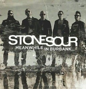 Stone-Sour-Meanwhile-In-Burbank