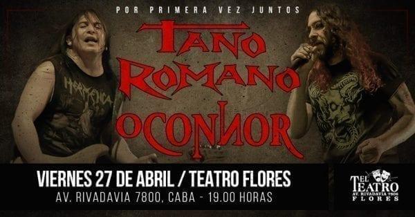 TANO ROMANO/O'CONNOR en Buenos Aires @ El Teatro Flores | Buenos Aires | Argentina