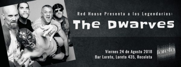THE DWARVES en Chile @ Bar Loreto | Recoleta | Región Metropolitana | Chile
