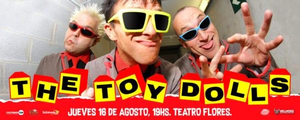THE TOY DOLLS en Buenos Aires @ El Teatro Flores | Buenos Aires | Argentina