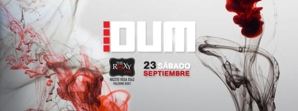 DUM en The Roxy Live, Buenos Aires @ The Roxy Live. | Buenos Aires | Argentina