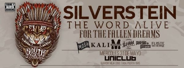 SILVERSTEIN, THE WORD ALIVE y FOR THE FALLEN DREAMS en el South Bound Tour Fest, Argentina. @ Uniclub | Buenos Aires | Argentina