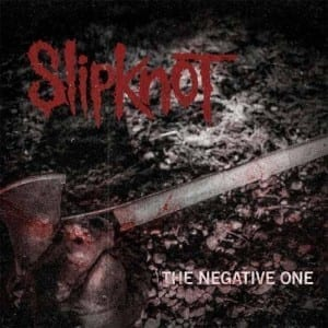 slipknot-the-negative-one